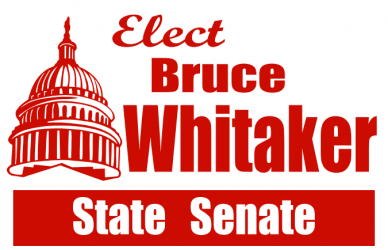 Bruce Whitaker for State Senate